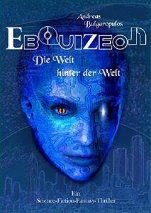 Andreas Bulgaropulos: Ebquizeon E-Book, Neobooks, 2018