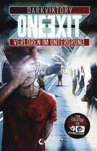 Darkviktory - One Exit, Gebundene Ausgabe, Loewe Verlag, 2019