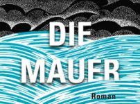 John Lanchester: Die Mauer (The Wall)