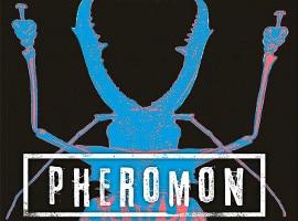 PHEROMON – Sie jagen dich (Wekwerth/Thariot)