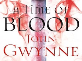 "John Gwynnes ""A Time of Blood"" ist erschienen!"