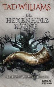 Tad Williams: Die Hexenholzkrone (Band 1), Hardcover, Klett-Cotta, 2017