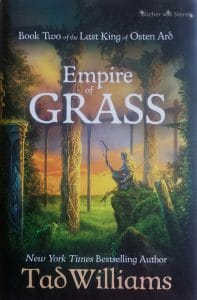 Tad Williams: Empire of Grass