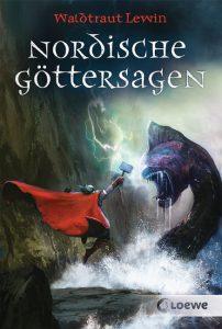 Nordische Göttersagen, ein Buch von Waldtraut Lewin