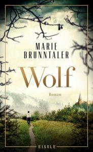 Buchcover von Wolf von Marie Brunntaler