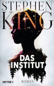 Buchcover von Das Institut von Stephen King, Heyne Verlag