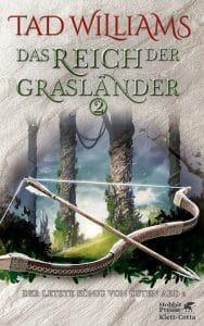 Buchcover zu Das Reich der Grasländer (Band 2) von Tad Williams. Reihe: Der letzte König von Osten Ard