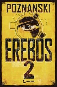 Ursula Poznanski: EREBOS 2, limitierte Hardcoverausgabe, Loewe Verlag, 2019