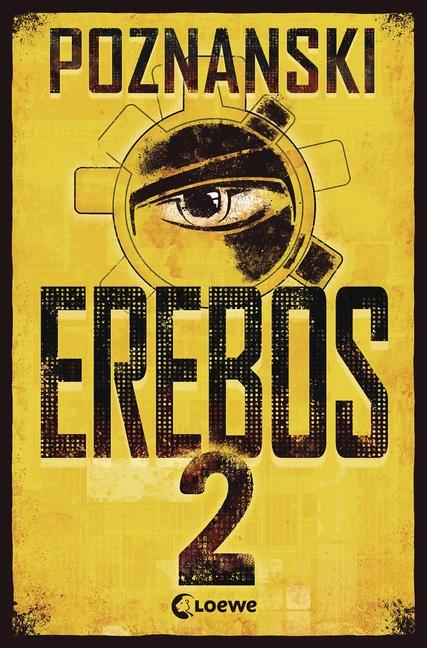 Erebos 2 von Ursula Poznanski (Meine besten Jugendbücher)