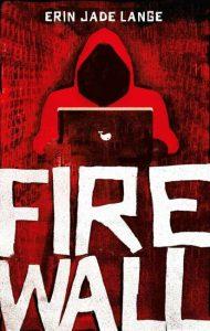 Buchcover zum Buchtitel Firewall von Erin Jade Lange