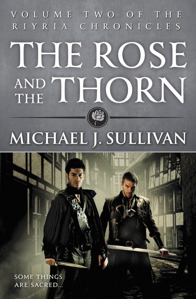 Michael J. Sullivan: The Rose and the Thorn (Das Geheimnis der Dornigen Rose)