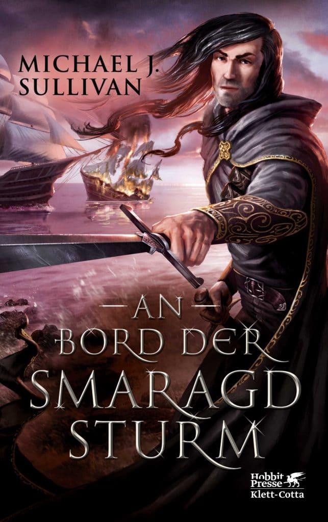 Michael J. Sullivan: An Bord der Smaragd Sturm, Taschenbuch, Hobbit Presse/Klett-Cotta, 2017