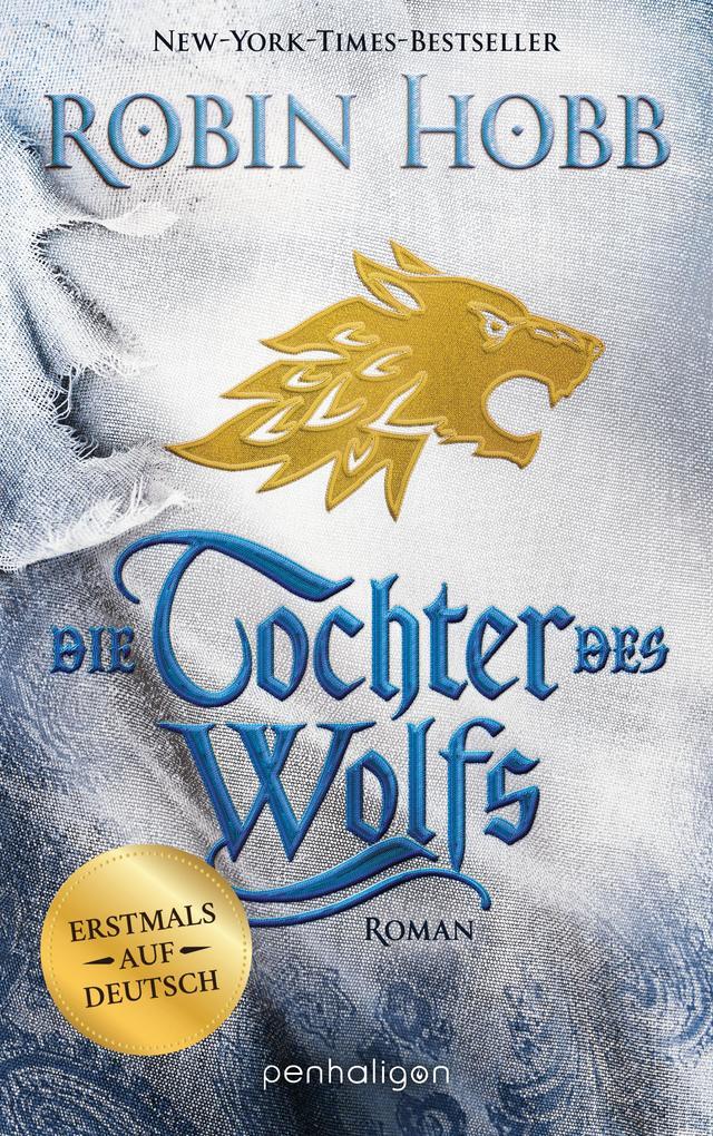 Robin Hobb: Die Tochter des Wolfs, Penhaligon, 2019