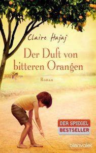 Claire Hajaj: Der Duft von bitteren Orangen, Blanvalet, 2015