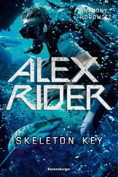 Anthony Horowitz: Skeleton Key (Alex Rider 3), Ravensburger Verlag