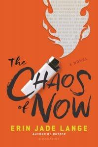 Englisches Buchcover zum Buchtitel The Chaos of now von Erin Jade Lange