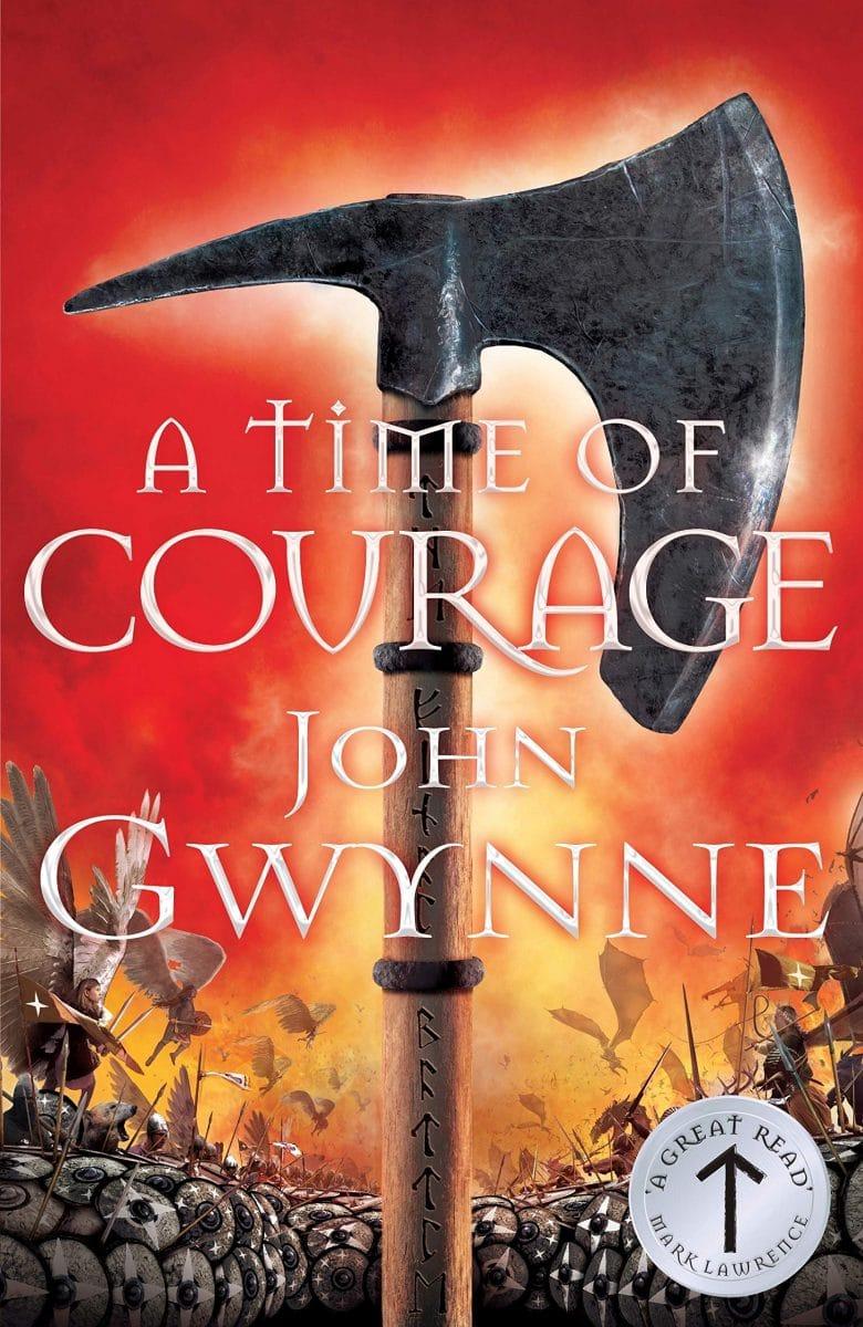 A Time of Courage by John Gwynne, Hardcover, Macmillan, 2020. (Die Zeit der Finsternis)