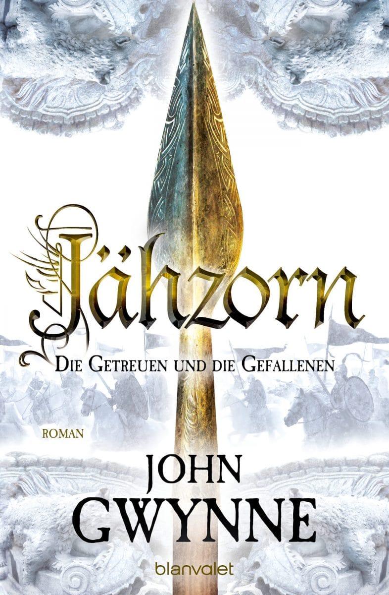 John Gwynne: Jähzorn (Ruin), Broschiert, Blanvalet, 2017.