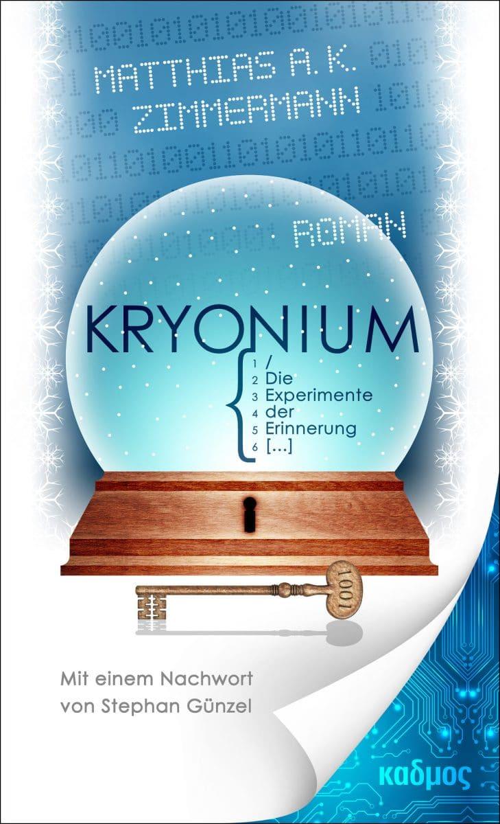 Matthias A. K. Zimmermann: Kryonium, Hardcover, Kulturverlag Kadmos Berlin, 2019