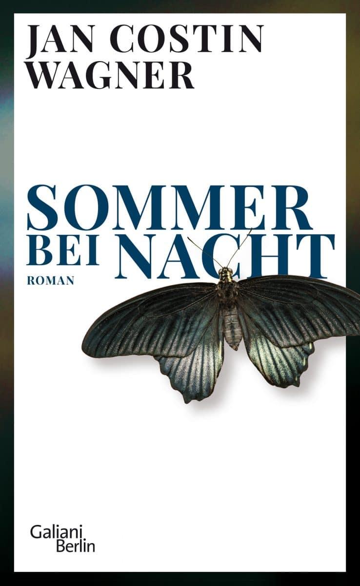 Sommer bei Nacht von Jan Costin Wagner, Hardcover, Galiani Verlag Berlin, 2020