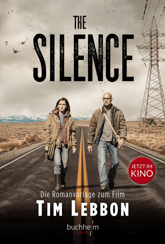 Tim Lebbon: The Silence, Hardcover, Buchheim Verlag, 2019