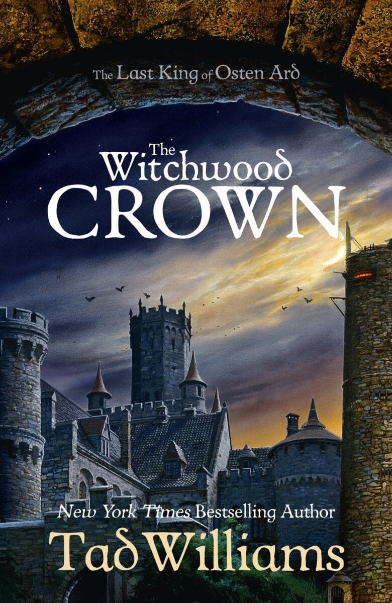 Tad Williams: The Witchwood Crown (Osten-Ard-Fortsetzung)