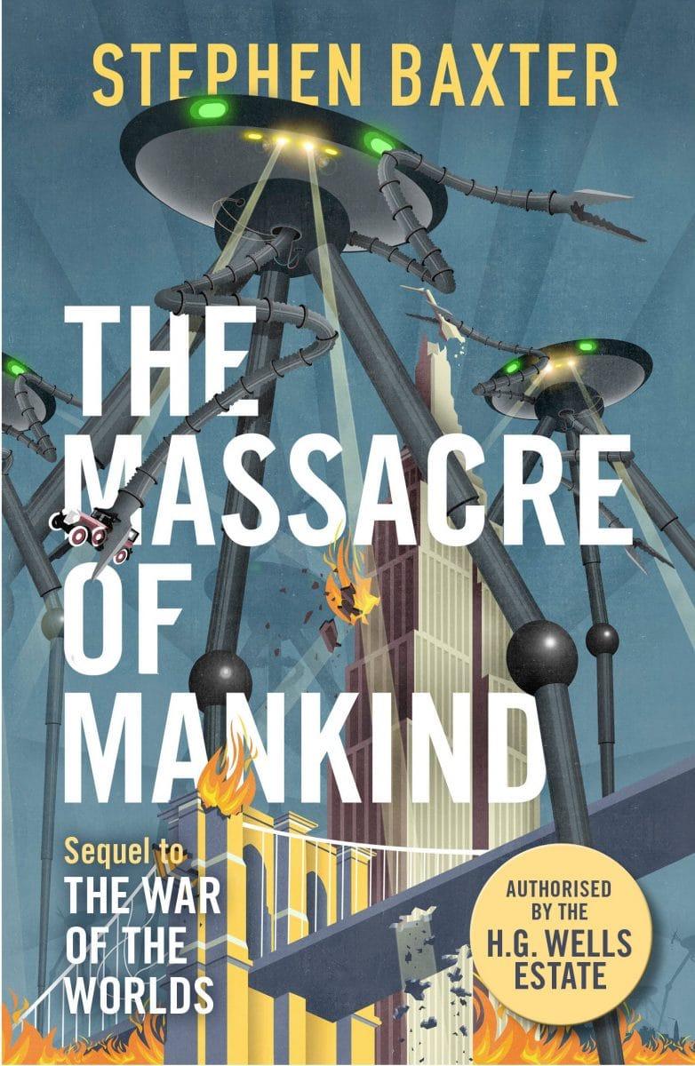 Stephen Baxter: The Massacre of Mankind, Gollancz, 2017 (Fortsetzung zu Der Krieg der Welten)