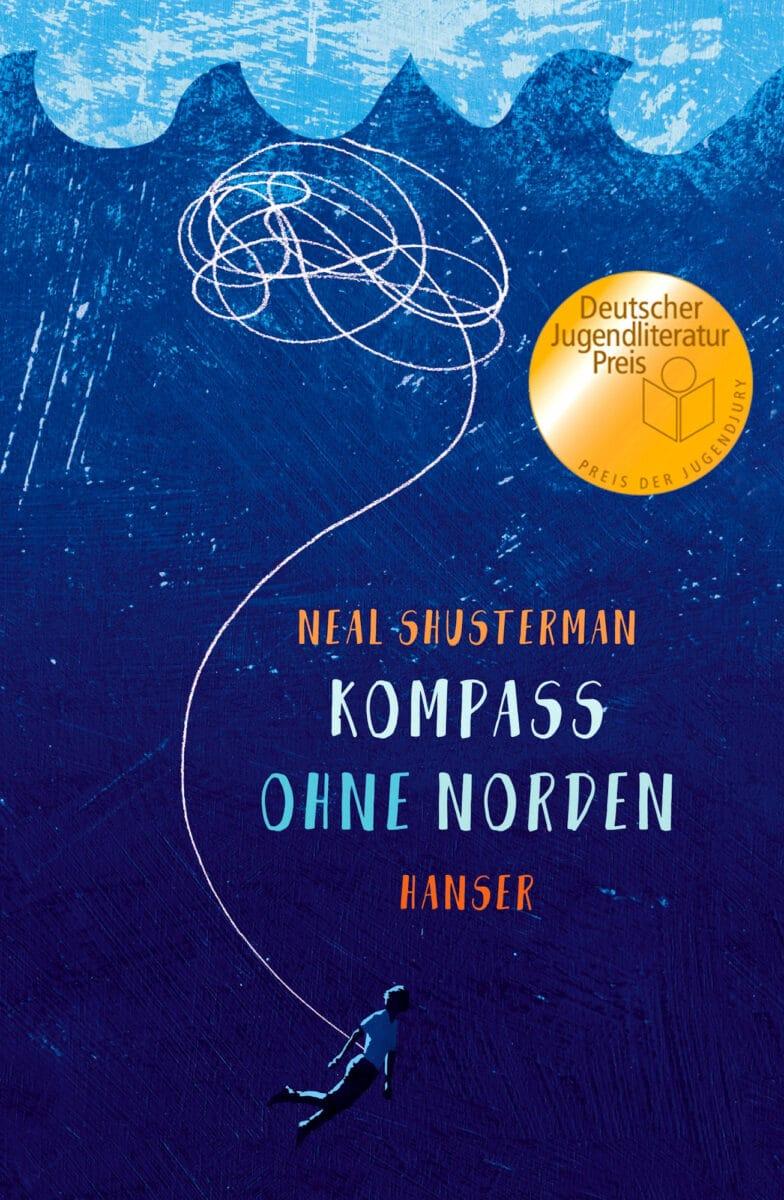Neal Shusterman: Kompass ohne Norden, Hanser Verlag, 2018.