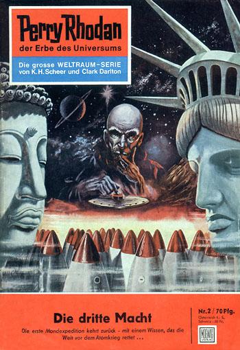 """""""Die Dritte Macht"""" ist auch der Titel des zweiten Heftromans der Perry-Rhodan-Romanheftreihe."""