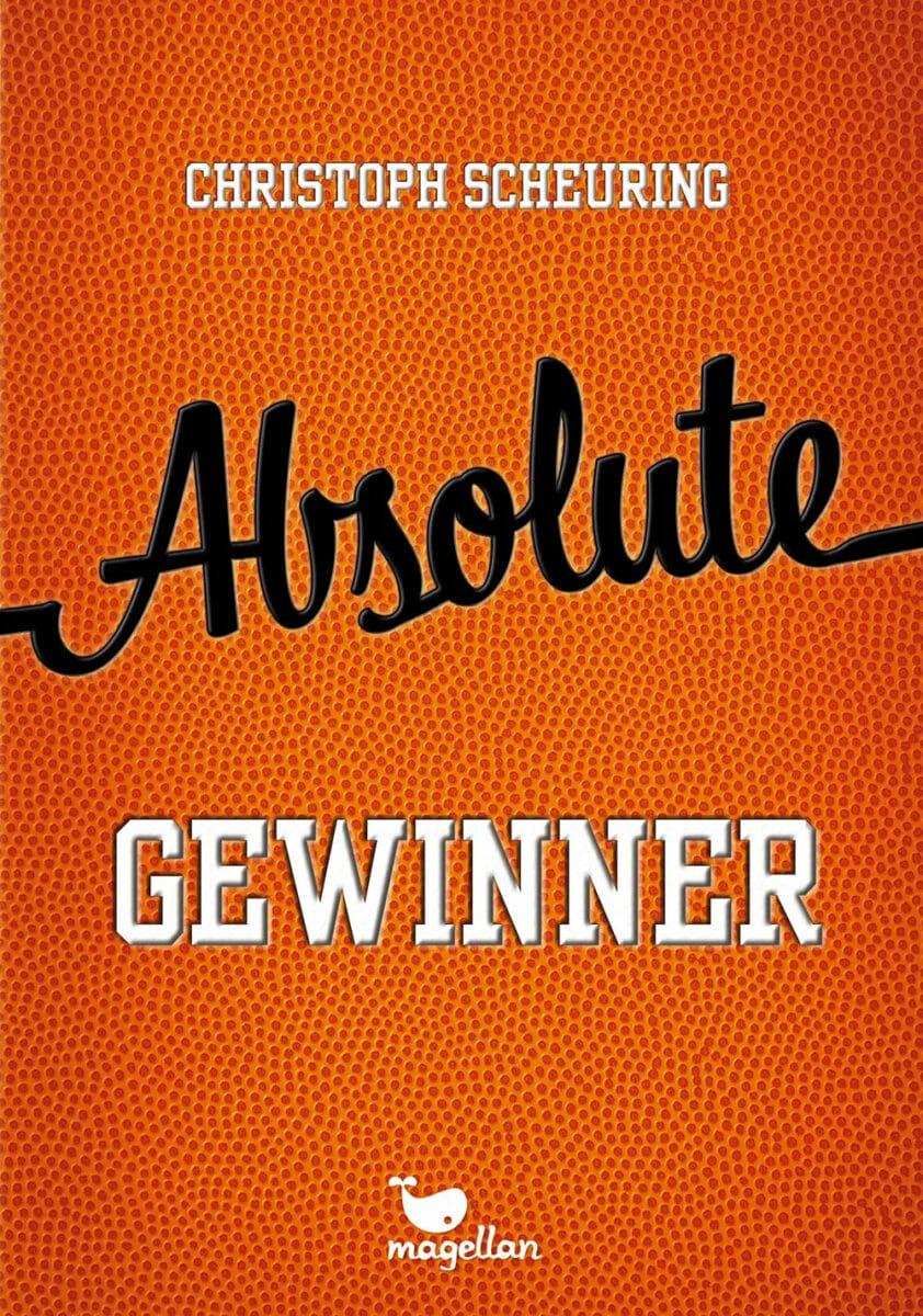 Absolute Gewinner von Christoph Scheuring, Magellan (kleine Verlage)
