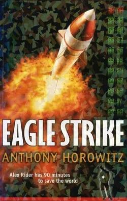 Anthony Horowitz: Eagle Strike, 1st Ed. HC, 2004