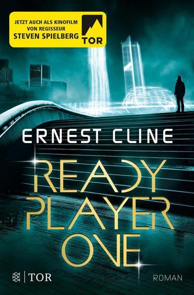 Ernest Cline: Ready Player One, Taschenbuch, Fischer Tor Verlag, 2017