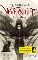 Jay Kristoff: Nevernight – Die Prüfung, Dt. Hardcover, Fischer TOR-Verlag, 2018.