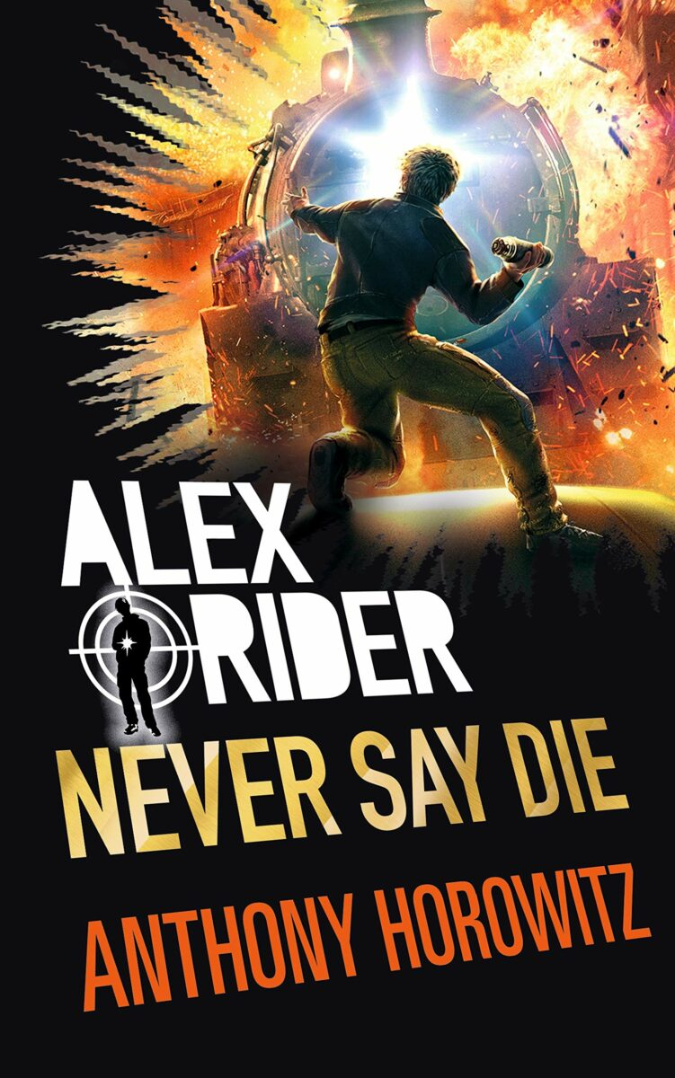 Anthony Horowitz: Never Say Die (Steel Claw), Walker Books, 2017.