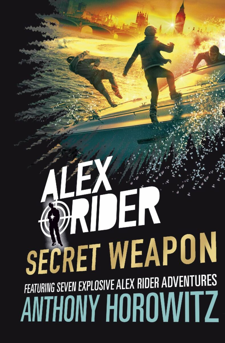 Anthony Horowitz: Secret Weapon (Alex Rider)