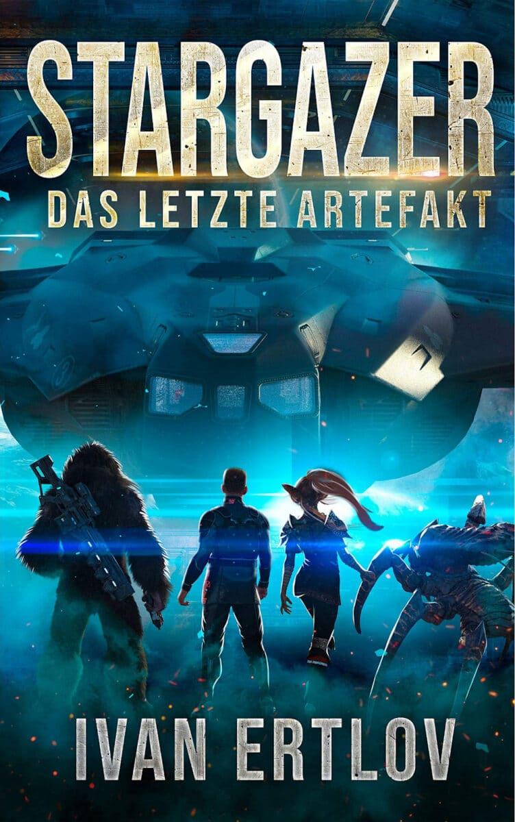 Ivan Ertlov: Stargazer: das letzte Artefakt, Belle Epoque Verlag, 2021