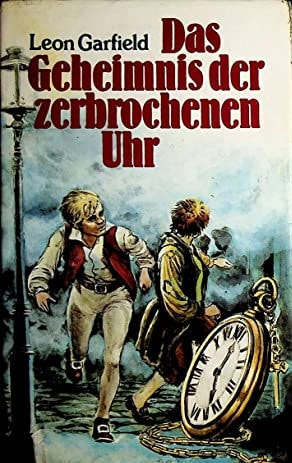Leon Garfield: Das Geheimnis der zerbrochenen Uhr, Hardcover, Bertelsmann, ca. 1980