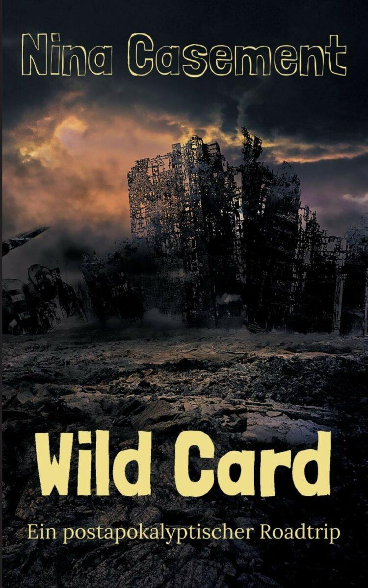 Nina Casement: Wild Card