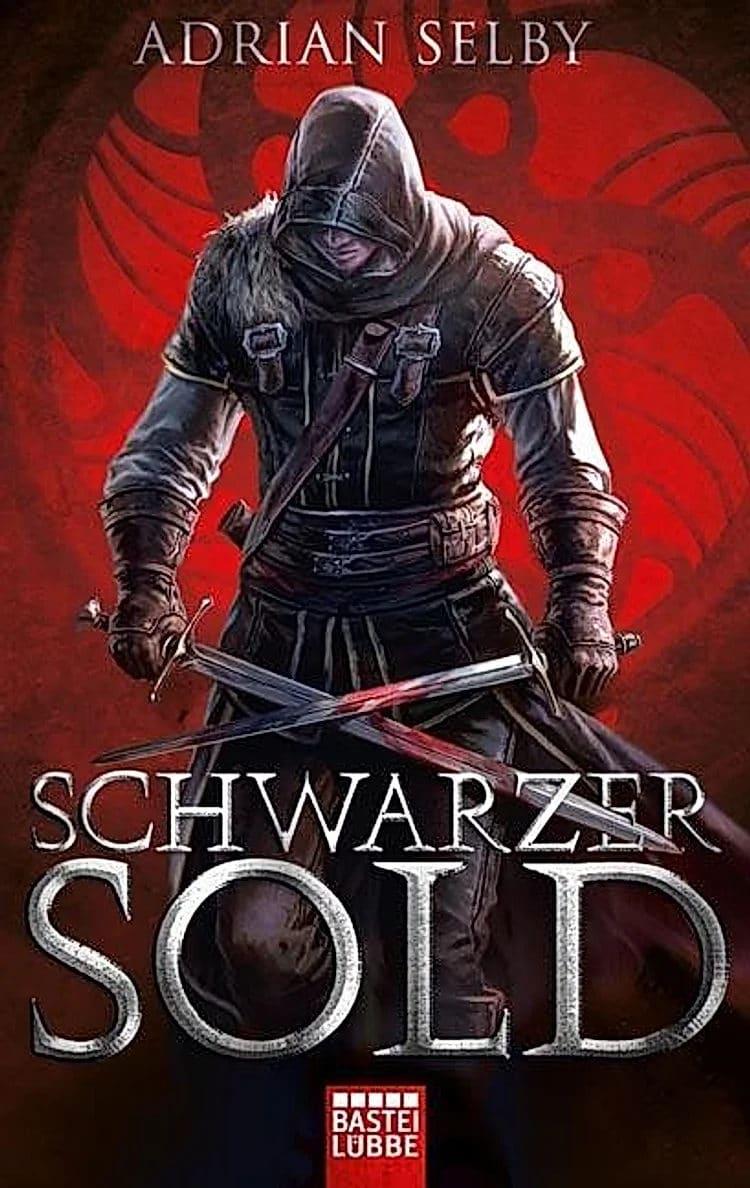 Adrian Selby: Schwarzer Sold, Bastei Lübbe, 2018.